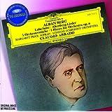 Berg: Lulu-Suite; Altenberg-Lieder; 3 Pieces for Orchestra Op.6