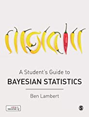 A Students Guide to Bayesian Statistics