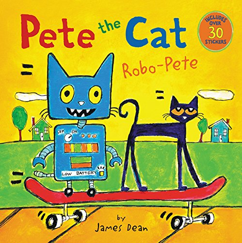 Pete the Cat: Robo-Pete por James Dean