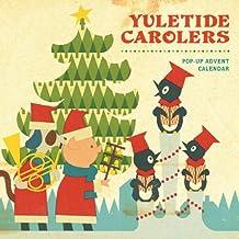 Yuletide Carolers: Pop-Up Advent Calendar (Advent Calendars)