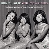 Baby I'Ve Got It-More Motown Girls