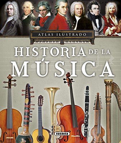 Atlas ilustrado, historia de la música por Susaeta Ediciones S A