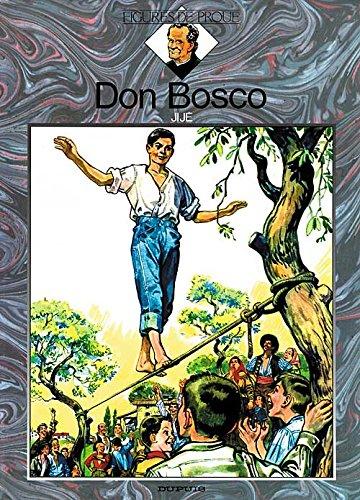 Figures de proue - tome 1 - DON BOSCO