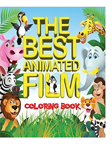 Preisvergleich Produktbild The Best Animated Film Coloring Book: Top 50 Box Office Animated film characters for kids to color in an A4,  52 page book. Includes scenes from Shrek,  Frozen,  BFG,  Jungle Book and many more.