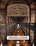 The Teeth of the Tiger: Arsene Lupin in The Teeth of the Tiger best price on Amazon @ Rs. 0