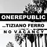 No Vacancy [feat. Tiziano Ferro]