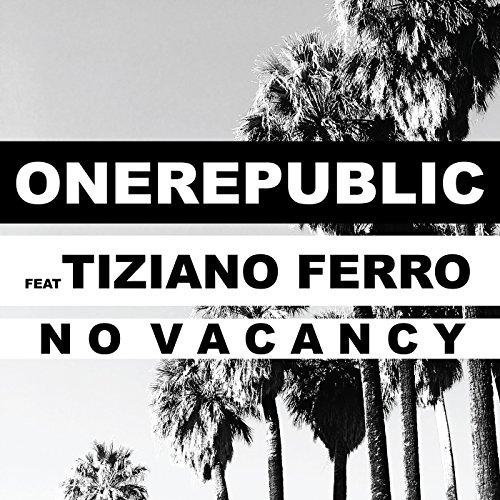 No Vacancy [feat. Tiziano Ferro]
