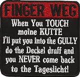 Finger Weg Dont Touch Kutte Gully deckel druff Biker Rocker Aufnäher Patch