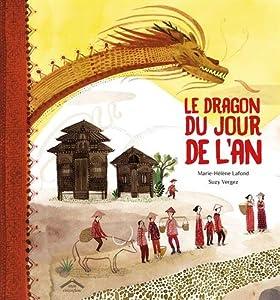 """Afficher """"Le Dragon du jour de l'an"""""""