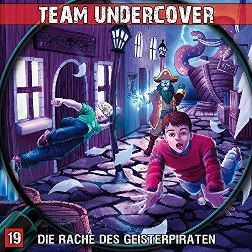 Team Undercover (19) Die Rache der Geisterpiraten - Contendo Media 2017