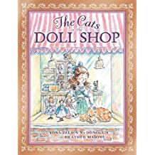 The Cats in the Doll Shop by Yona Zeldis McDonough (2011-11-10)