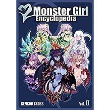 MONSTER GIRL ENCY VOL 2 (Monster Girl Encyclopedia)