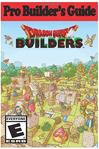 Dragon Quest Builders: Pro Builder's Guide por AresTheDog