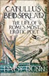 Catullus' Bedspread: The Life of Rome...