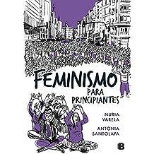Feminismo para principiantes (Cómic Book) (NO FICCIÓN, Band 601010)