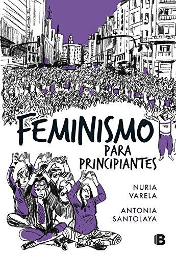Apasionante recorrido sobre el origen del feminismo y su evolución a lo largo de la historia. ¿Quiénes eran las sufragistas? ¿De dónde sale el feminismo radical?