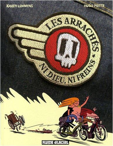 les-arrachs-ni-dieu-ni-freins