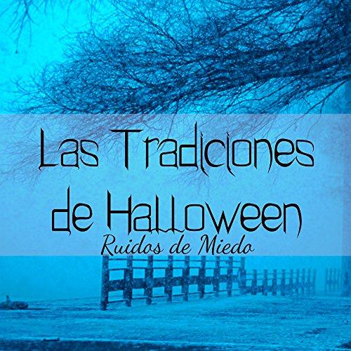 Las Tradiciones de Halloween - Historias de Miedo para Fiesta de los Vampiros con Ruidos de Miedo