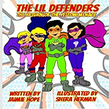 The Lil Defenders: The Return of the Yellow Menace