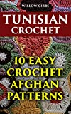 Tunisian Crochet: 10 Easy Crochet Afghan Patterns