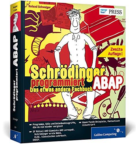 schrdinger-programmiert-abap-das-etwas-andere-fachbuch-dein-unterhaltsamer-einstieg-in-abap-sap-pres
