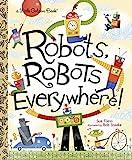 Best Golden Books Book Toddlers - Robots, Robots Everywhere! (Little Golden Book) Review