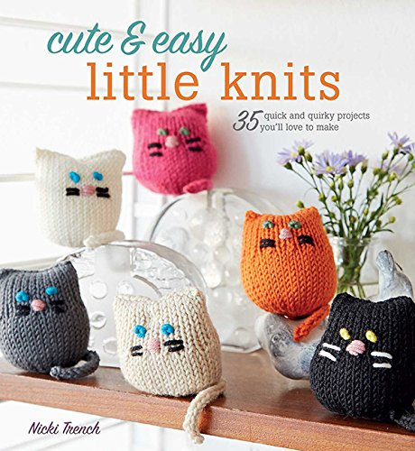 Cute Easy Little Knits Projects