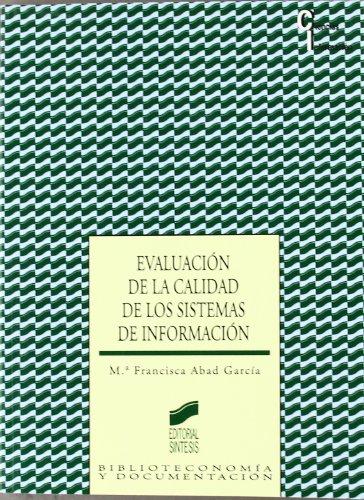 Evaluación de la calidad de los sistemas de información por María Francisca Abad García