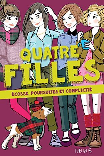 Écosse, poursuites et complicité (Quatre filles t. 5) par Charlotte Grossetete