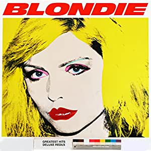 BLONDIE 4(0)-EVER: Greatest Hits Deluxe Redux / Ghosts Of Download [Vinyl LP]