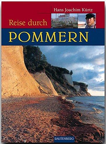 Reise durch Pommern. Ein Bildband mit Erinnerung an die Heimat (Rautenberg)