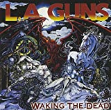 Songtexte von L.A. Guns - Waking the Dead