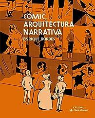 Cómic, arquitectura narrativa par Enrique Bordes