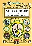 Mil cousas poden pasar. Libro I (Infantil E Xuvenil - Merlín E-Book)