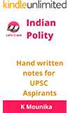 Indian Polity Hand written notes for UPSC CSE Aspirants | SSC and other PSC exams