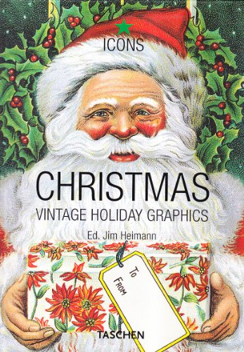 Christmas. Vintage Holiday Graphics. Ediz. italiana, spagnola e portoghese (Icons) por Jim Heimann