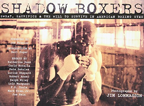 Shadow Boxers: Sweat, Sacrifice & the Will to Survive in American Boxing Gyms (Hardback) - Common