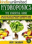 Hydroponics: Hydroponics Essential Gu...