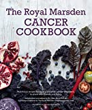 Best Cancers - The Royal Marsden Cancer Cookbook: Nutritious recipes Review