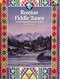 Russian Fiddle Tunes: 31 Traditional Pieces for Violin. Violine. Ausgabe mit CD. (Schott World Music)