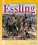 Telecharger Livres Des batailles et des hommes Essling (PDF,EPUB,MOBI) gratuits en Francaise