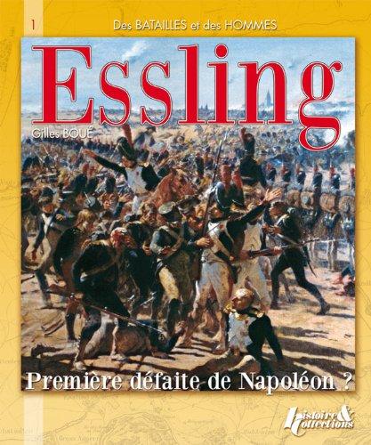 Des batailles et des hommes Essling