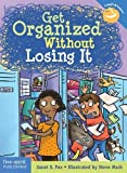 #7: Get Organized Without Losing It (Laugh & Learn(r))