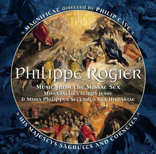 Philippe Rogier: Missa Philippus II