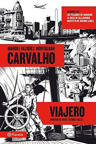 Carvalho viajero ((Fuera de colección))