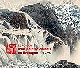 VOYAGE D'UN PEINTRE CHINOIS EN BRETAGNE (broché)