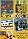 Le scrapbooking : L'art de mettre en...