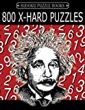 Sudoku Puzzle Book, 800 EXTRA HARD Puzzles: Single Difficulty Level For No Wasted Puzzles: Volume 23 (Sudoku Puzzle Books Einstein Series)