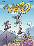 Les Vélomaniacs - Tome 12 (French Edition)