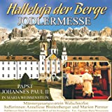 Halleluja der Berge - Jodlermesse